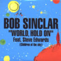 Bob Sinclar World, Hold On