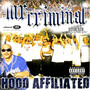 Mr. Criminal – West Coast (Ft. Hi Power Gangsters)