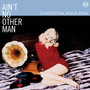 Christina Aguilera &ndash; Ain't No Other Man