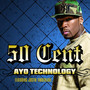 50 Cent &ndash; Ayo Technology