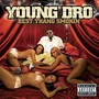 Young Dro – Best Thang Smokin