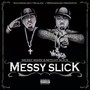 Messy Marv And Mitchy Slick – Messy Slick