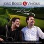 João Bosco & Vinicius – Acústico pelo Brasil