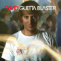David Gueta GUETTA BLASTER