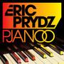 Eric Prydz – Pjanoo (High Contrast Remix)