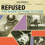 Refused – Shape of Punk to come