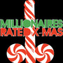 MILLIONAIRES – Rated X-mas - Single