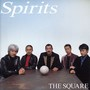 THE SQUARE – SPIRITS
