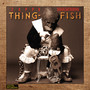 Frank Zappa – Thing-Fish