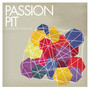 Passion Pit – Chunk of Change