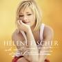 Helene Fischer – Ich Will Immer Wieder... Dieses Fieber Spür'n