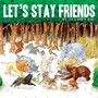 Les Savy Fav – Lets Stay Friends