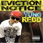 Yung Redd – Eviction Notice
