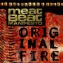 Meat Beat Manifesto – Original Fire