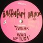 Basement Jaxx – twerk ep