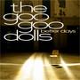 Goo Goo Dolls – Better Days