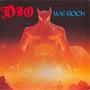 Dio – We rock