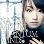 水樹奈々 PHANTOM MINDS