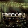 Recon – Welcome to Viper City