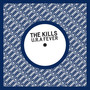 The Kills – U.R.A Fever
