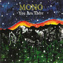 Mono You Are There