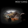 Wolf Gang – The King And All Of His Men