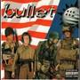 Bullet – Bullet