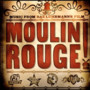 Moulin Rouge Soundtrack – Moulin Rouge Soundtrack