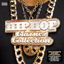 Hip Hop The Collection The Classics