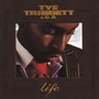 Tye Tribbett – Life
