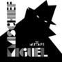 Miguel Jontel – Mischief - The Mixtape