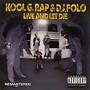 Kool G Rap – Live and Let Die