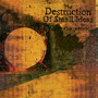 65daysofstatic – The Destruction Of Small Ideas-