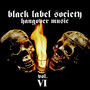 Black Label Society – Hangover Music Vol. VI