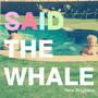 Said The Whale – Said The Whale