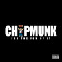 ChipMunk – For The Fun Of It