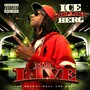 Ice Berg Mr L.I.V.E.