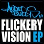 Audio Bullys – Flickery Vision EP
