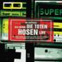 Die Toten Hosen – Im Auftrag des Herrn - Live