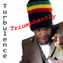 Turbulence – Triumphantly