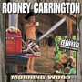 Rodney Carrington – Morning Wood