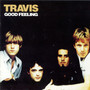 Travis – Good Feeling