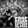 Prop Dylan – Boombox Of Lost And Found