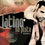LATINO – Na Pista Remixes