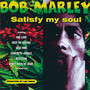 Bob Marley – Satisfy My Soul