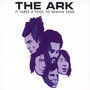The Ark – It Takes a Fool to Remain Sane