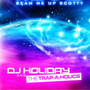 DJ Holiday – Beam Me Up Scotty
