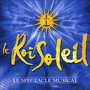 Le Roi Soleil – Comedie Musicale - Le Roi Soleil