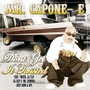 Mr. Capone-E Don' T Get It Twisted