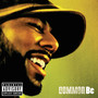 Common – Basement Evolution